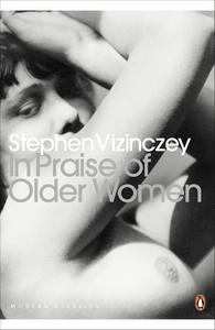 Ebook in inglese In Praise of Older Women Vizinczey, Stephen