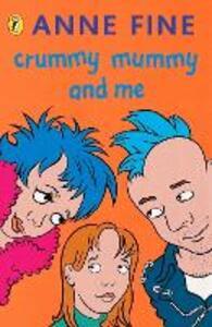 Crummy Mummy and Me