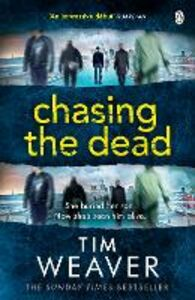 Ebook in inglese Chasing the Dead Weaver, Tim