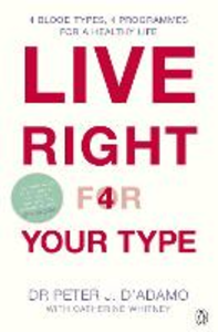 Ebook in inglese Live Right for Your Type D'Adamo, Peter J.