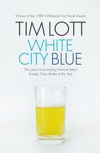 Ebook in inglese White City Blue Lott, Tim