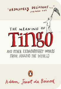 Ebook in inglese The Meaning of Tingo Boinod, Adam Jacot de