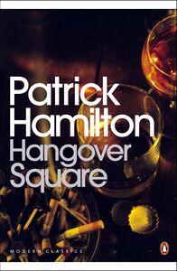Ebook in inglese Hangover Square Hamilton, Patrick