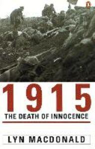 Ebook in inglese 1915: The Death of Innocence MacDonald, Lyn