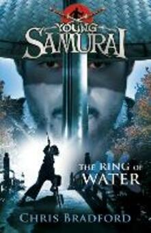 Ring of Water (Young Samurai, Book 5)