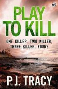 Ebook in inglese Play to Kill Tracy, P. J.