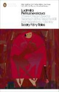 Ebook in inglese There Once Lived a Woman Who Tried to Kill Her Neighbour's Baby: Scary Fairy Tales Petrushevskaya, Ludmilla