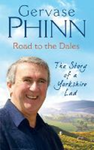 Ebook in inglese Road to the Dales Phinn, Gervase