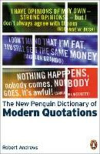 New Penguin Dictionary of Modern Quotations
