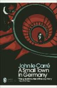 Ebook in inglese Small Town in Germany Carré, John le