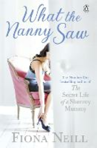 Ebook in inglese What the Nanny Saw Neill, Fiona