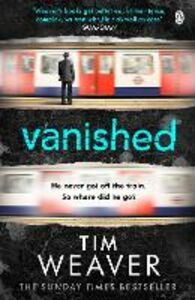 Foto Cover di Vanished, Ebook inglese di Tim Weaver, edito da Penguin Books Ltd