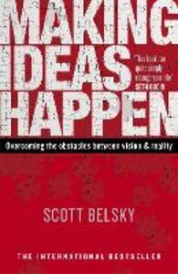 Foto Cover di Making Ideas Happen, Ebook inglese di Scott Belsky, edito da Penguin Books Ltd