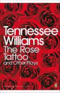 Ebook in inglese Rose Tattoo and Other Plays Williams, Tennessee