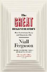 Great Degeneration