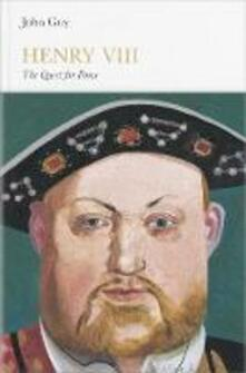 Henry VIII (Penguin Monarchs): The Quest for Fame - John Guy - cover