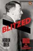 Libro in inglese Blitzed: Drugs in Nazi Germany Norman Ohler