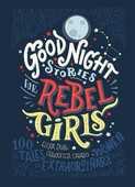 Libro in inglese Good Night Stories for Rebel Girls Elena Favilli Francesca Cavallo
