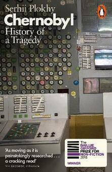 Chernobyl: History of a Tragedy - Serhii Plokhy - cover