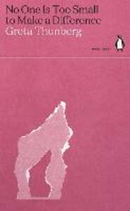 Ebook No One Is Too Small to Make a Difference Greta Thunberg