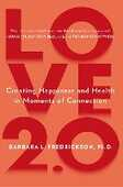 Libro in inglese Love 2.0: Finding Happiness and Health in Moments of Connection Barbara Fredrickson