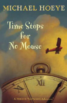 Time Stops for No Mouse - Michael Hoeye - cover