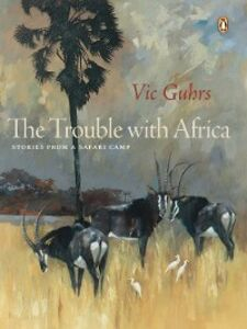 Ebook in inglese The Trouble with Africa Guhrs, Vic