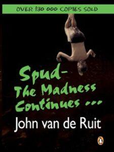 Foto Cover di The Madness Continues..., Ebook inglese di John van de Ruit, edito da Penguin Books Ltd