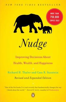 Nudge: Improving Decisions About Health, Wealth and Happiness - Richard H. Thaler,Cass R. Sunstein - cover