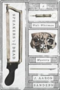 Ebook in inglese Speakers of the Dead Sanders, J. Aaron