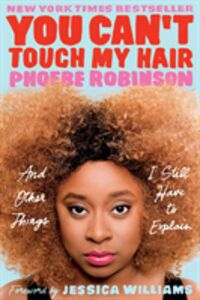 Ebook in inglese You Can't Touch My Hair Robinson, Phoebe