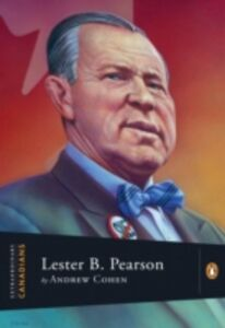 Ebook in inglese Extraordinary Canadians Lester B Pearson Cohen, Andrew