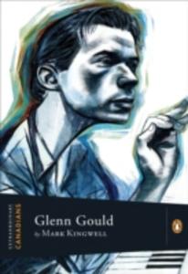 Ebook in inglese Extraordinary Canadians Glenn Gould Kingwell, Mark