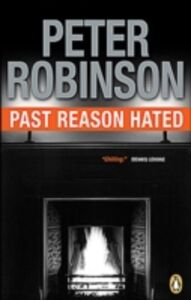 Ebook in inglese Past Reason Hated Robinson, Peter