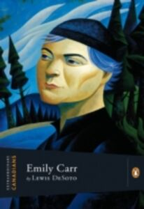 Ebook in inglese Extraordinary Canadians Emily Carr Desoto, Lewis