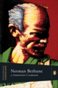 Ebook in inglese Extraordinary Canadians Norman Bethune Clarkson, Adrienne