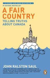 Foto Cover di Fair Country, Ebook inglese di John Ralston Saul, edito da Penguin Canada