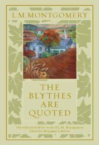 Foto Cover di Blythes Are Quoted, Ebook inglese di Lucy Maud Montgomery, edito da Penguin Canada