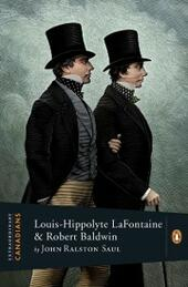 Extraordinary Canadians Louis Hippolyte Lafontaine And Robert