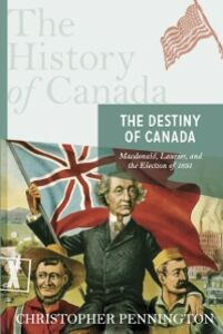 Ebook in inglese History of Canada Series: the Destiny of Canada Pennington, Christopher