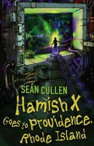 Ebook in inglese Hamish X Goes To Providence Cullen, Sean