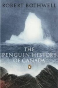 Ebook in inglese Penguin History Of Canada Bothwell, Bob