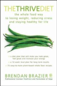 Foto Cover di Thrive Diet, Ebook inglese di Brendan Brazier, edito da Penguin Canada