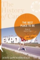 History of Canada Series: the Best Place To Be