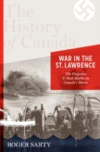 Ebook in inglese History of Canada Series:war in the St. Lawrence Sarty, Roger