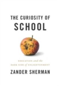 Ebook in inglese Curiosity of School Sherman, Zander