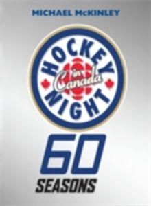 Foto Cover di Hockey Night In Canada, Ebook inglese di Michael McKinley, edito da Penguin Canada