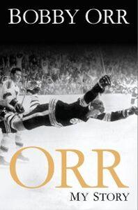 Foto Cover di Orr, Ebook inglese di Bobby Orr, edito da Penguin Canada