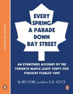 Ebook in inglese Every Spring A Parade Down Bay Street Joyce, G B