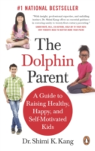Ebook in inglese Dolphin Parent Shimi K Kang, Md